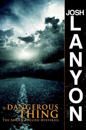 Josh_lanyon_a_dangerous_thing