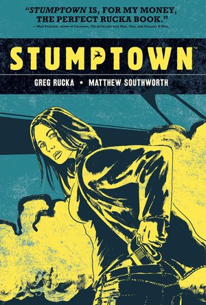Greg_rucka_%e2%80%93_matthew_southworth_stumptown_1.