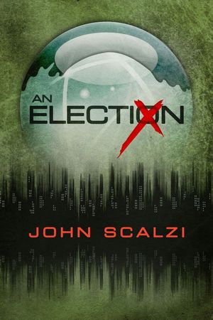 John_scalzi_an_%e2%80%8belection