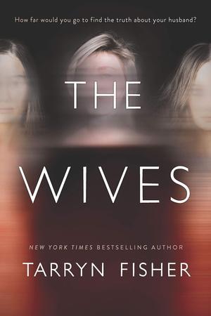 Tarryn_fisher_the_wives