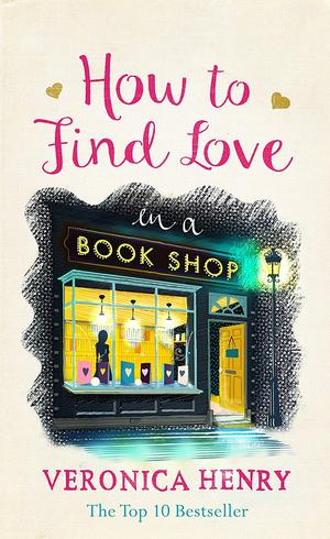 Veronica_henry_how_to_find_love_in_a_bookshop