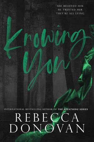 Rebecca_donovan_knowing_you