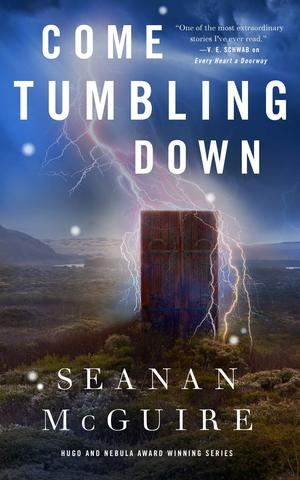 Seanan_mcguire_come_tumbling_down