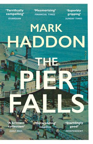 Mark_haddon_the_pier_falls