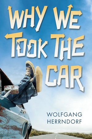 Wolfgang_herrndorf_why_we_took_the_car