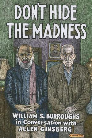 William_s._burroughs_don't_hide_the_madness