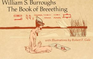 William_s._burroughs_the_book_of_breeething