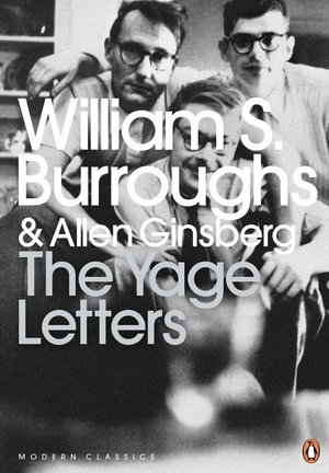 William_s._burroughs_the_yage_letters_redux