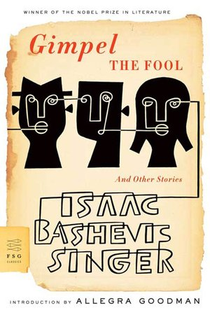 Isaac_bashevis_singer_gimpel_the_fool_and_other_stories