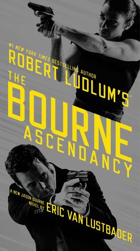 Robert_ludlum_%e2%80%93_eric_van_lustbader_the_bourne_ascendancy