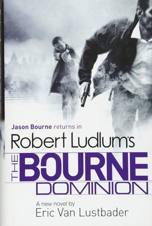Robert_ludlum_%e2%80%93_eric_van_lustbader_the_bourne_dominion