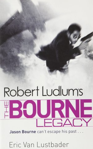 Robert_ludlum_%e2%80%93_eric_van_lustbader_the_bourne_legacy