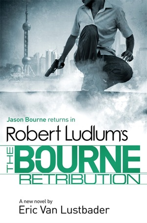 Robert_ludlum_%e2%80%93_eric_van_lustbader_the_bourne_retribution