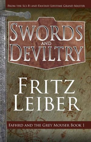 Fritz_leiber_swords_%e2%80%8band_deviltry