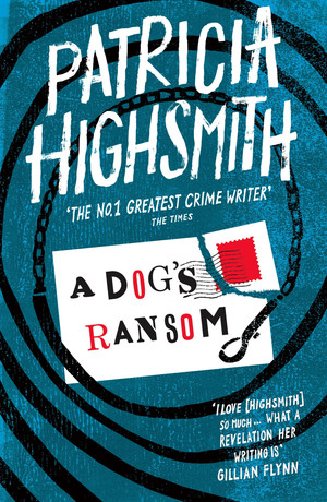 Patricia_highsmith__a_dog's_ransom