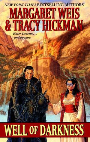 Margaret_weis_%e2%80%93_tracy_hickman_well_of_darkness
