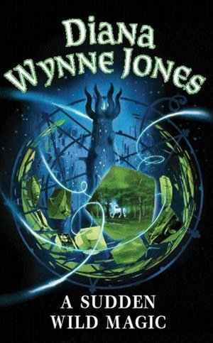 Diana_wynne_jones_a_sudden_wild_magic