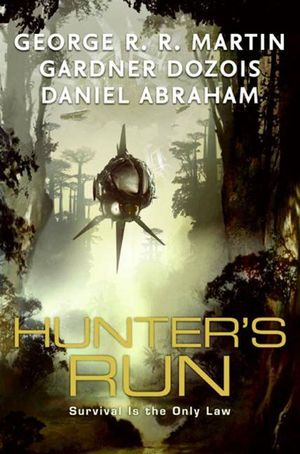 Gardner_dozois__hunter's_run