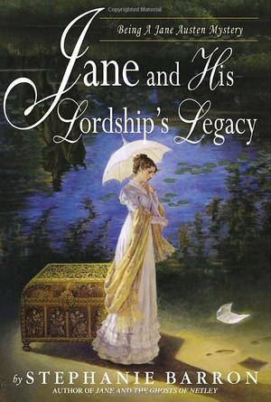 Stephanie_barron_jane_%e2%80%8band_his_lordship's_legacy