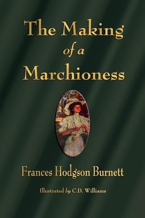 Frances_hodgson_burnett_the_%e2%80%8bmaking_of_a_marchioness