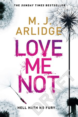 M._j._arlidge_love_%e2%80%8bme_not