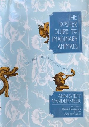 Ann_vandermeer_%e2%80%93_jeff_vandermeer_the_kosher_guide_to_imaginary_animals