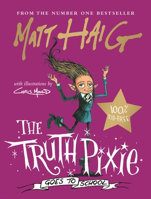 Matt_haig_the_truth_pixie_goes_to_school