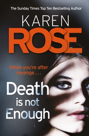 Karen_rose_death_is_not_enough