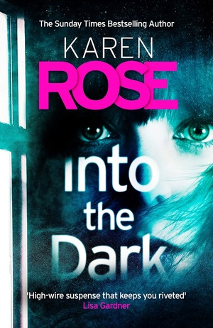Karen_rose_into_the_dark