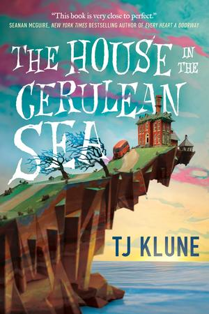 T._j._klune_the_%e2%80%8bhouse_in_the_cerulean_sea