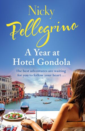 Nicky_pellegrino_a_year_at_hotel_gondola