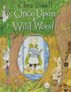 Chris_riddell_once_%e2%80%8bupon_a_wild_wood
