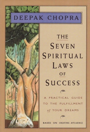 Deepak_chopra_the_%e2%80%8bseven_spiritual_laws_of_success