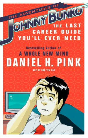 Daniel_h._pink_the_adventures_of_johnny_bunko