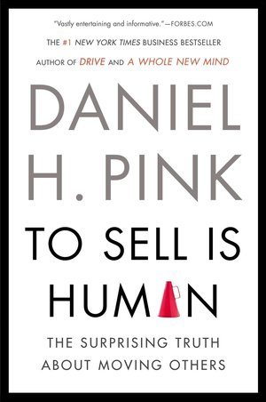 Daniel_h._pink_to_sell_is_human