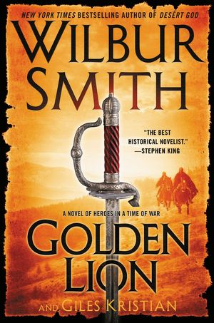 Wilbur_smith_%e2%80%93_giles_kristian_golden_lion