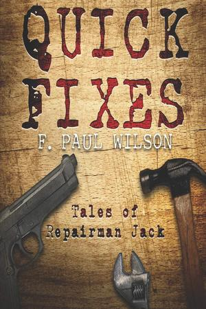 F._paul_wilson_quick_fixes