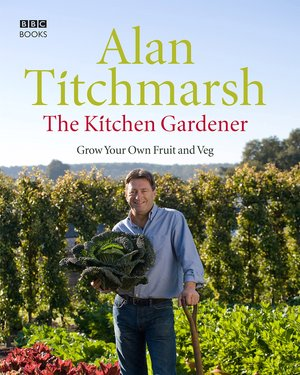 Alan_titchmarsh_the_%e2%80%8bkitchen_gardener_grow_your_own_fruit_and_veg