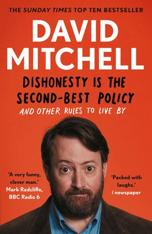 David_mitchell_dishonesty_%e2%80%8bis_the_second-best_policy
