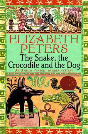 Elizabeth_peters_the_%e2%80%8bsnake__the_crocodile_and_the_dog