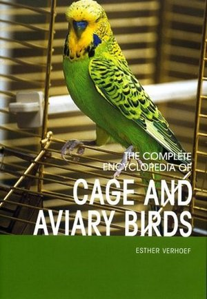 Esther_verhoef_the_%e2%80%8bcomplete_encyclopedia_of_cage_and_aviary_birds