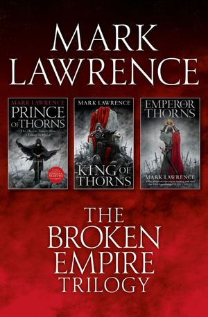Mark_lawrence_the_%e2%80%8bbroken_empire_trilogy
