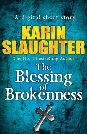 Karin_slaughter_the_%e2%80%8bblessing_of_brokenness