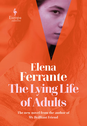 Elena_ferrante_the_%e2%80%8blying_life_of_adults