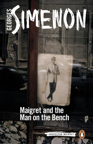 Georges_simenon_maigret_%e2%80%8band_the_man_on_the_bench