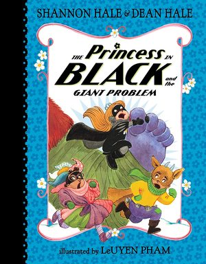 Shannon_hale_%c2%b7_dean_hale_the_%e2%80%8bprincess_in_black_and_the_giant_problem