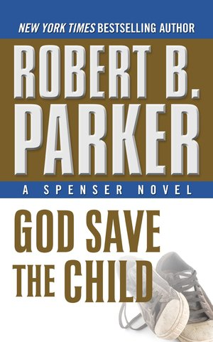 Robert_b._parker_god_%e2%80%8bsave_the_child